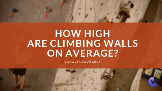 How High are Climbing Walls on Average?