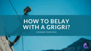 How to Belay with a GriGri?